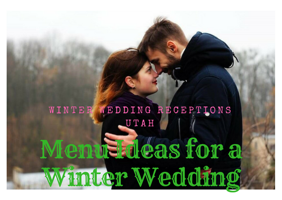 Menu Ideas for a Winter Wedding